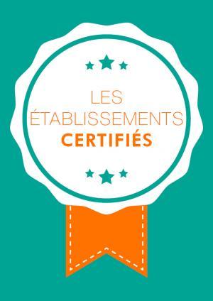 Liste des établissements certifiés
